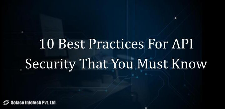 10 Best practices for API security that you must know