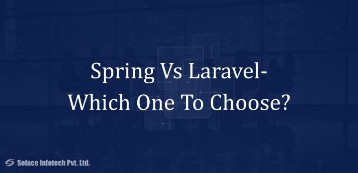Spring Vs Laravel Which One To Choose
