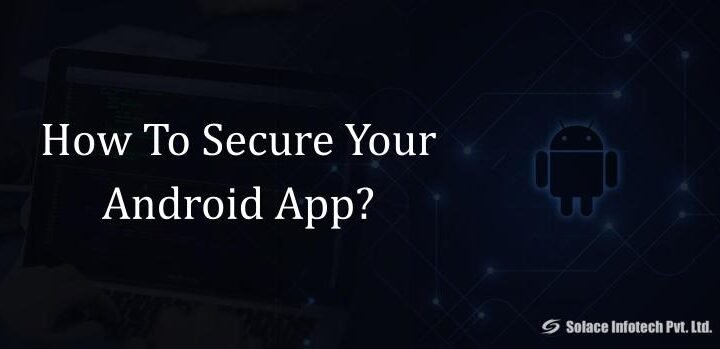 How To Secure Your Android App