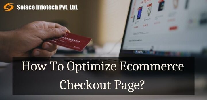How To optimize Ecommerce Checkout Page